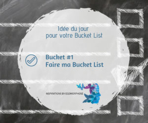 Faire ma Bucket List